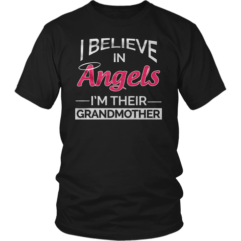 I BELIEVE IN ANGELS IM THEIR GRANDMOTHER T-Shirt