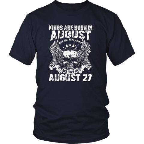 The Real Kings Are Born On August 27th T-Shirt Leo Zodiac