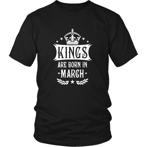 Kings Are Born In March T-Shirt