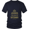 Legends Are Born In September Gift T Shirt