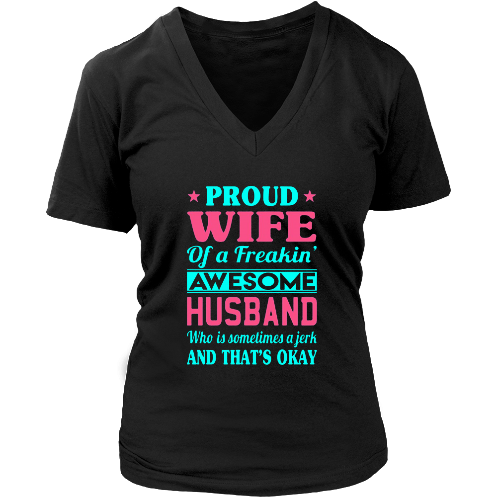 Proud Wife Of A Freakin' Awesome Husband Shirt