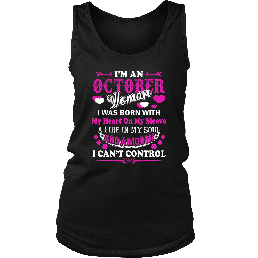 I'm An October Woman T-Shirt Birthday Gift Shirt