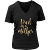 Tired as a Mother T-Shirt Tank-Top Hoodie