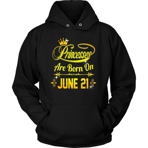 Princesses Are Born On June 21 Tshirt