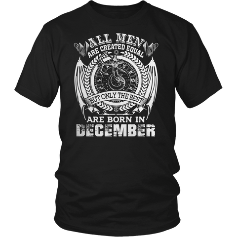 BUT ONLY THE BEST ARE BORN IN DECEMBER TSHIRT SHIRT