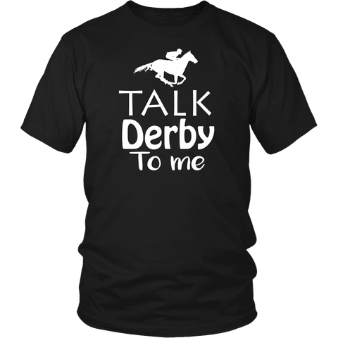 Talk Derby to Me! Funny Derby Horse Racing Festival T-Shirt