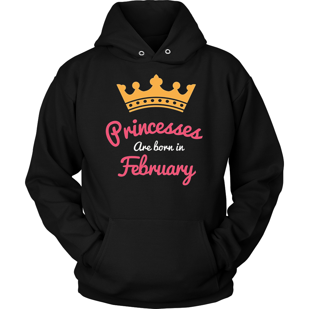 Princesses Are Born In February - Funny T-Shirt