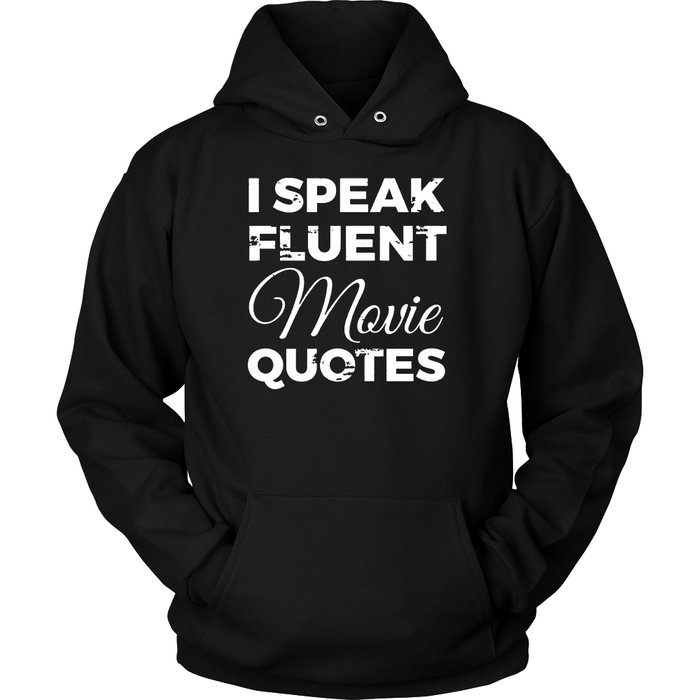 I Speak Fluent Movie Quotes Tshirt