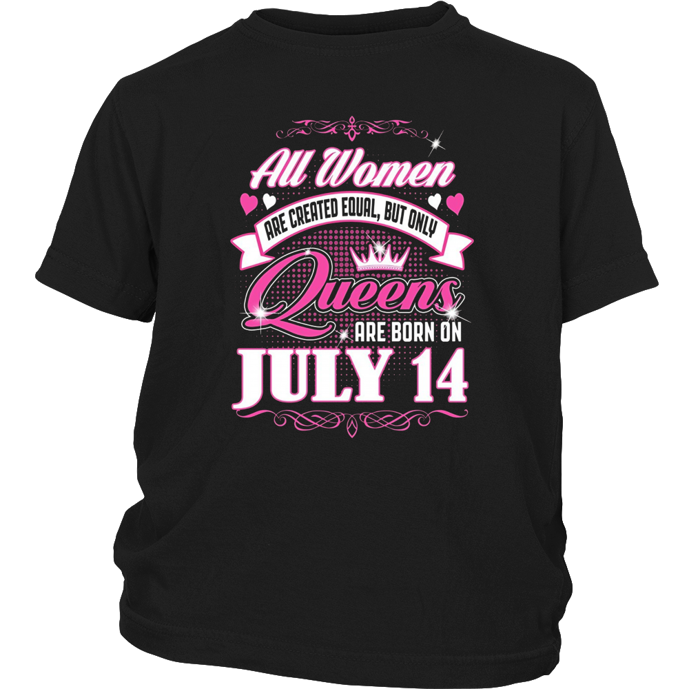 All women are created equal the best are born on July 14