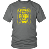 Legends Are Born in June Birthday Gift Shirt Ideas 2017