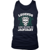 Legends Are Born in January Birthday Gift Shirt Ideas 2017