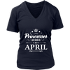 Princesses Are Born in April TShirt Cute Bday Gift