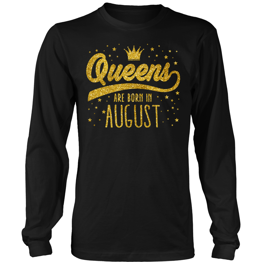 Queens Are Born In August - Strong Black Women Tee Shirts