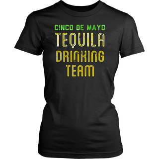 Women's Tequila Drinking Team T-Shirt Funny Cinco de Mayo Tee