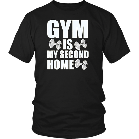 Gym Is My Second Home Funny Fitness Gift T-Shirt