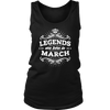 Legends Are Born In March T Shirt - Birthday Gift Tee