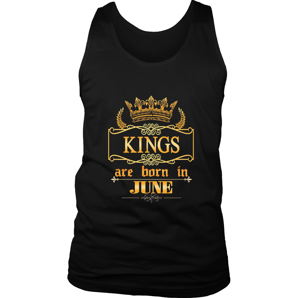 Kings are born in June- Birthday Gift T-shirt