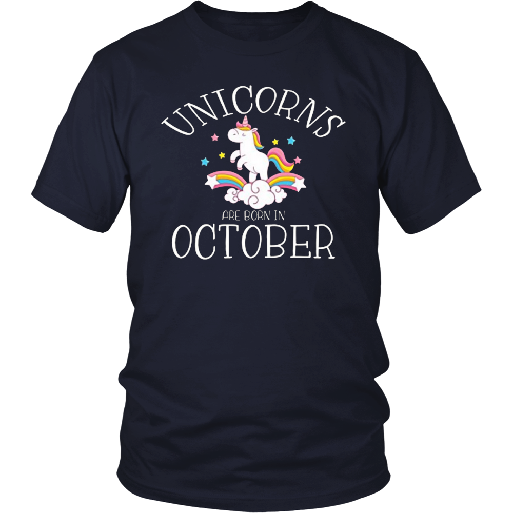 Unicorns Are Born In October T-Shirt Men Women And Kids