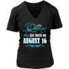 Queens Are Born On August 16 T Shirt