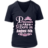 Princesses Are Born On August 8th Funny Birthday T-Shirt