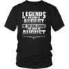 Legends Are Born On August 17 T-shirt Hoodie Birthday