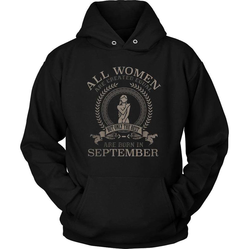 ALL WOMEN ARE CREATED EQUAL BUT THE BEST ARE BORN IN SEPTEMBER VIRGO