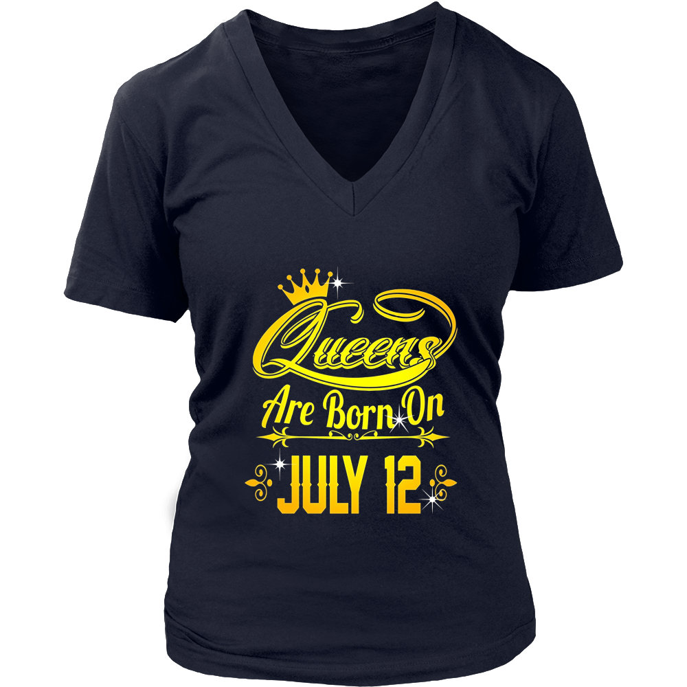 Queens Are Born On July 12 Tshirt