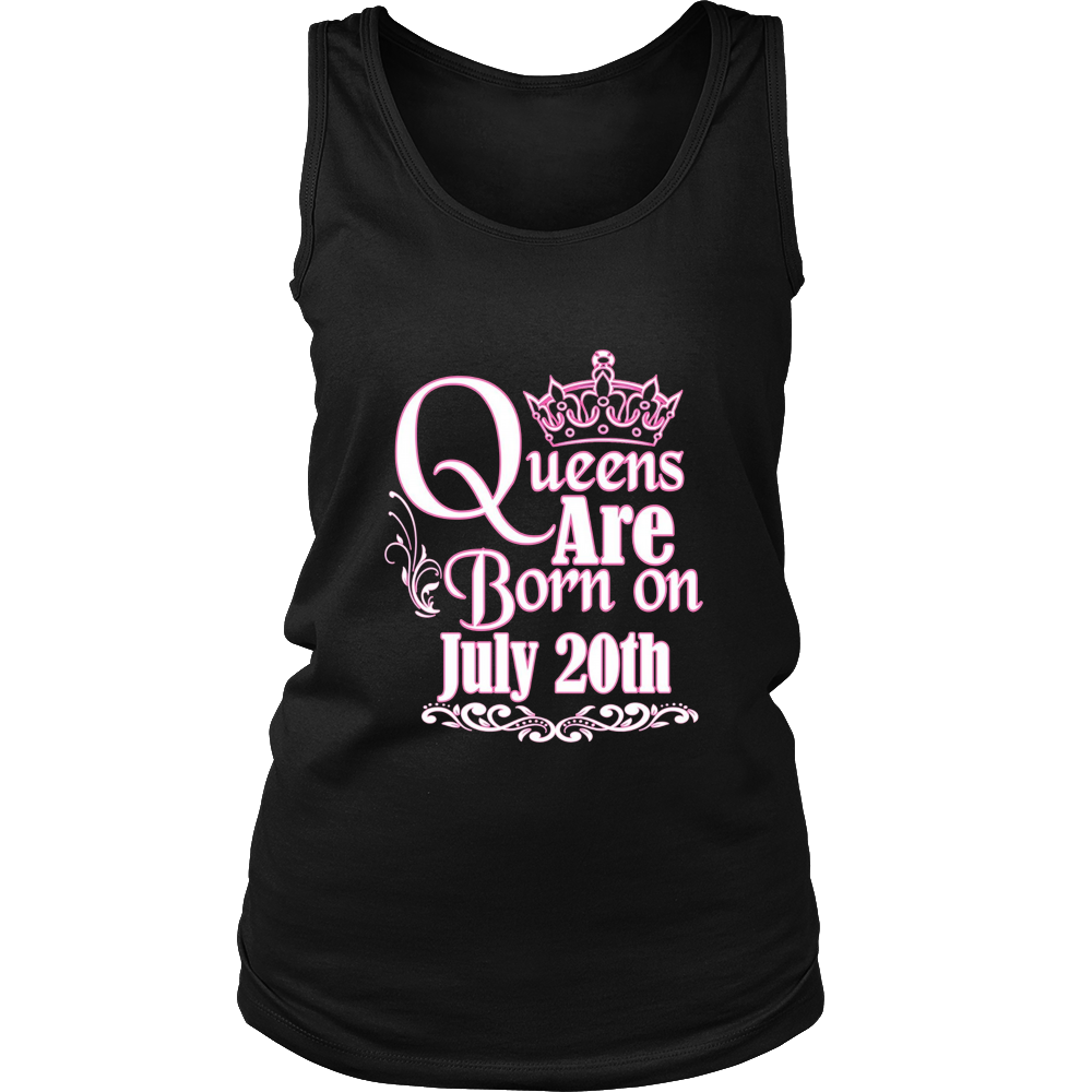 Queens Are Born On July 20th Funny Birthday T-Shirt