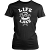 Life Better Lake Shirt Boating Fishing Camping Outdoors