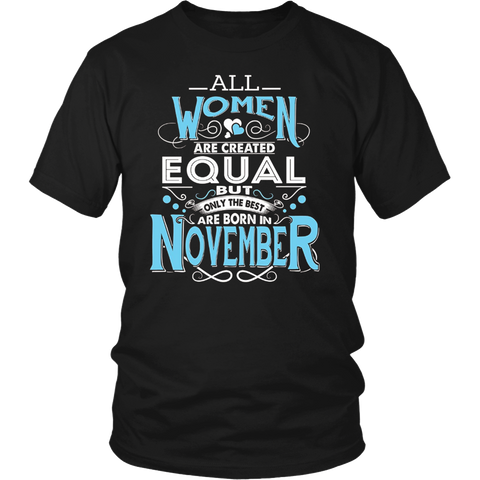 The Best Are Born in November Shirt. Birthday Gift for Women