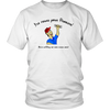 """I've found your problem! You have screws loose!"" T-Shirt"