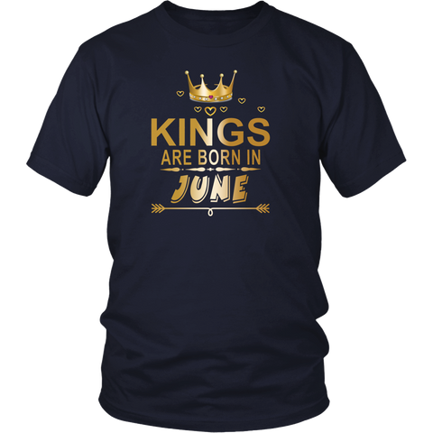 June Kings Kings Are Born In June T-shirt June Birthday