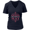 Womens Queens Are Born in May Birthday Tshirt