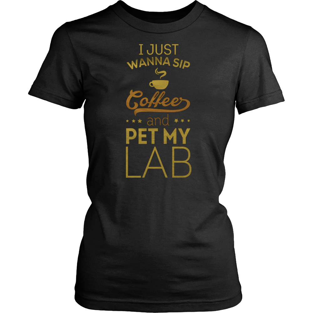 Sip Coffee & Pet My Lab t-shirt