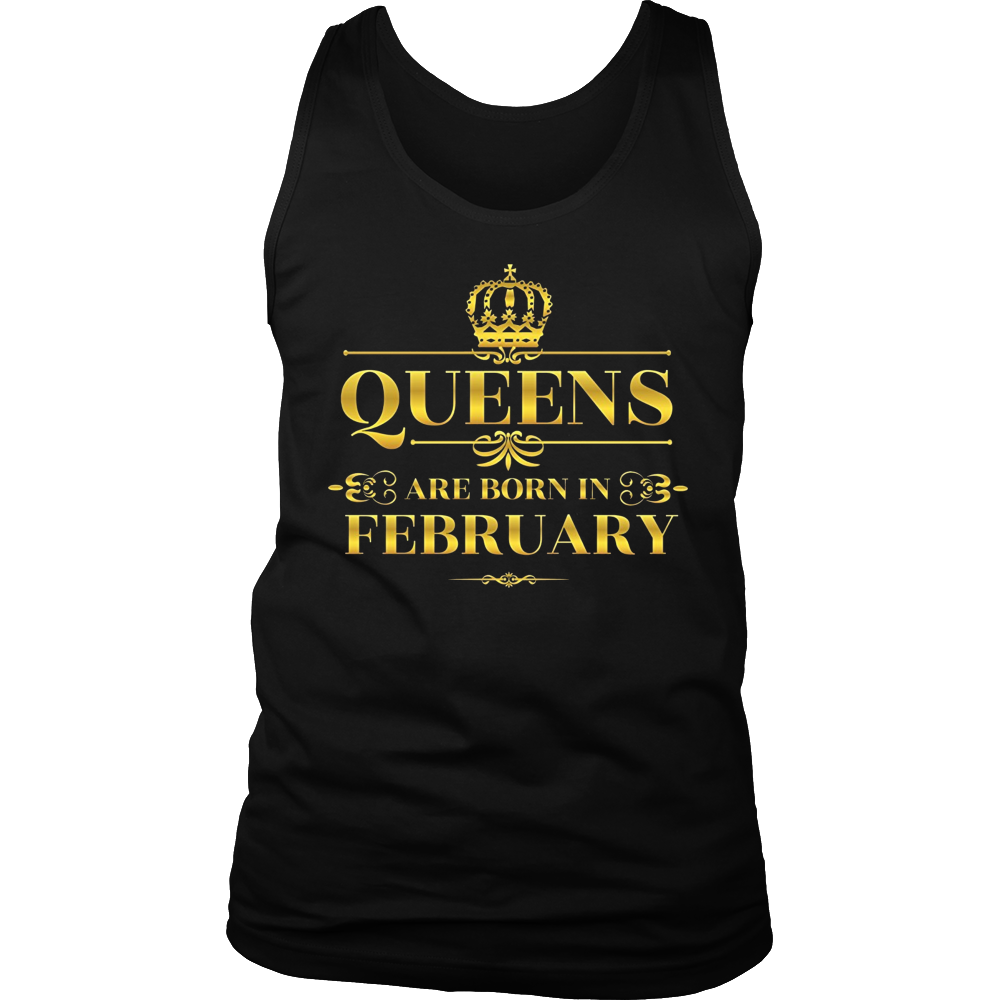Queens are Born in February Funny T-shirt Birthday Girl Gift