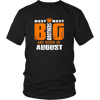 THE BEST BIG SISTERS ARE BORN IN AUGUST T-SHIRT