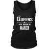 Queens Are Born in March Birthday Gift Shirt Ideas 2017