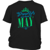 Princesses are Born in May Birthday Gift Party T-Shirt