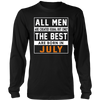 The Best Dads Are Born In July T Shirt Gift Idea