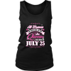 Queens Are Born On July 25 Birthday Shirt Gift Funny