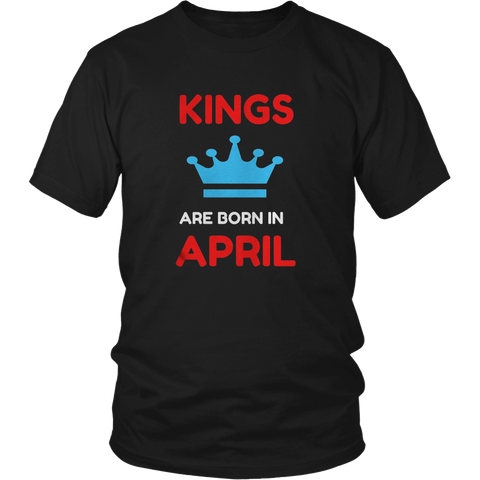 KINGS ARE BORN IN APRIL MENS TEES