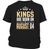 Kings Are Born On August 04 Birthday T-shirts Gift
