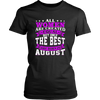 All Women Created Equal But The Best Are Born In August