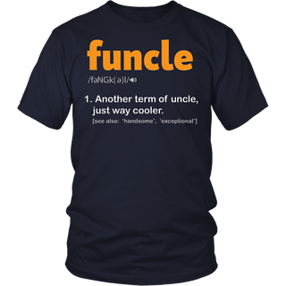 Funcle Definition T-Shirt Funny Uncle Jokes Tee