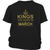 KINGS ARE BORN IN MARCH T SHIRT