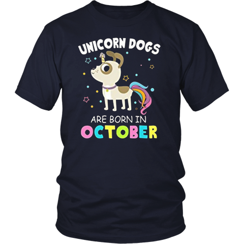 Womens Unicorn Dogs Are Born in October Funny tshirt