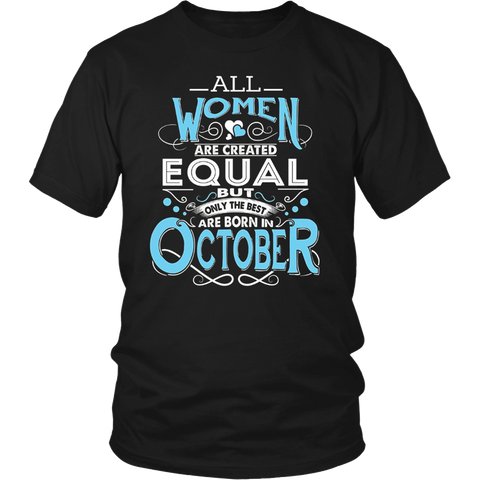 Funny Birthday Tshirt for The Best Women Are Born In October