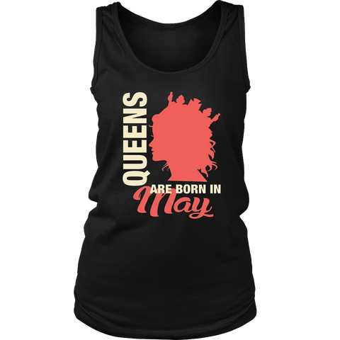 Queens Are Born In May T-Shirt Funny Mother's Day Gift
