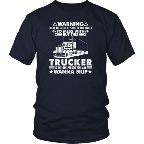 Don't Mess With Trucker Shirts