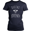 SEPTEMBER QUEENS ARE BORN T SHIRTS